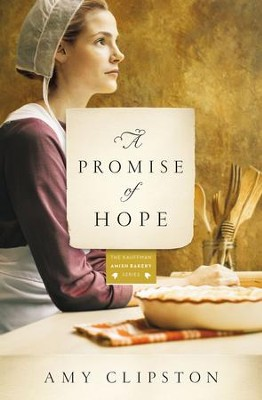 A Promise of Hope - eBook  -     By: Amy Clipston