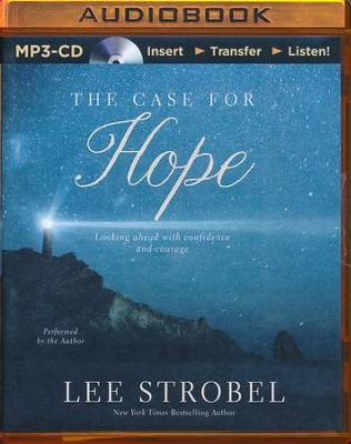 The Case For Hope: Looking Ahead with Courage and Confidence - unabridged audio book on MP3-CD  -     By: Lee Strobel