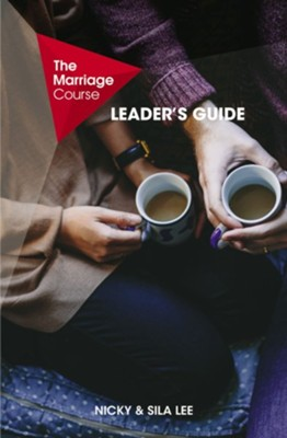 The Marriage Course Leader's Guide  -