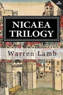 Nicaea Trilogy: Three Novellas, Edition 0002  -     By: Warren Lamb