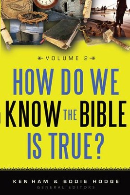 How Do We Know the Bible is True Volume 2 - eBook  -     By: Ken Ham, Bodie Hodge
