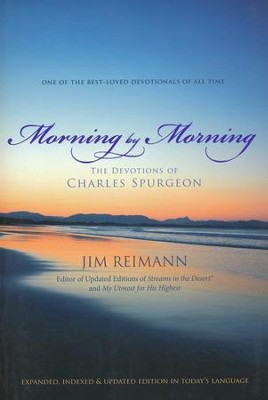 Morning by Morning: The Devotions of Charles Spurgeon  -     By: Jim Reimann