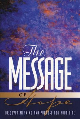The Message of Hope   -     By: Eugene H. Peterson