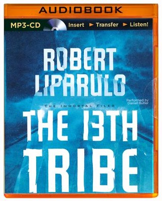 #1: The 13th Tribe - unabridged audio book on MP3-CD  -     By: Robert Liparulo