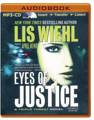 Eyes of Justice, Triple Threat Series #4 -  Unabridged Audiobook on MP3 CD  -     By: Lis Wiehl