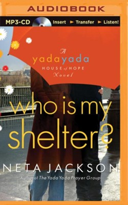 #4: Who Is My Shelter? - unabridged audio book on MP3-CD  -     By: Neta Jackson