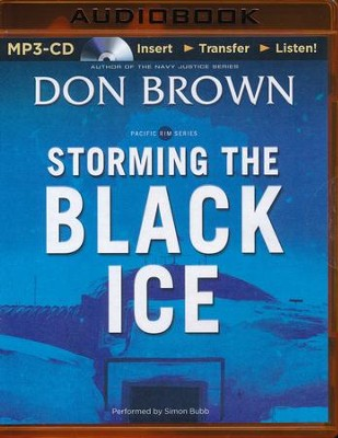 #3: Storming the Black Ice - unabridged audio book on MP3-CD  -     By: Don Brown