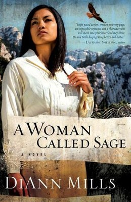 A Woman Called Sage - eBook  -     By: DiAnn Mills