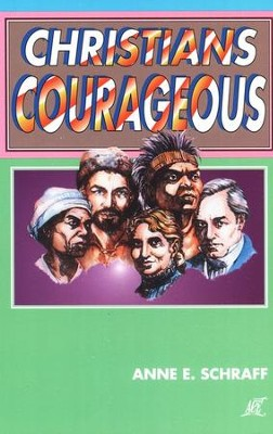 Christians Courageous--Grade Level 3   -
