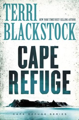 Cape Refuge - eBook  -     By: Terri Blackstock