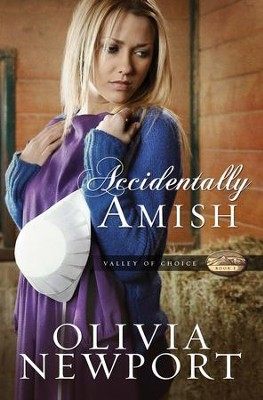 Accidentally Amish - eBook  -     By: Olivia Newport
