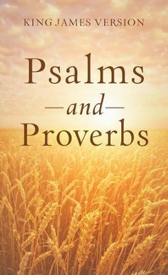 The Psalms & Proverbs - eBook  -     By: Paul Mouw