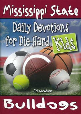 Daily Devotions for Die-Hard Kids Mississippi State Bulldogs  -     By: Ed McMinn