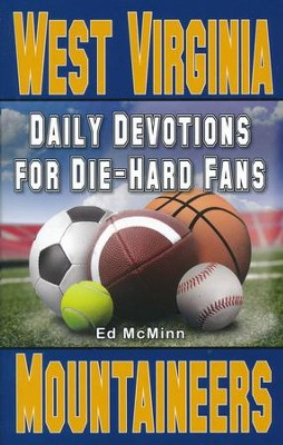 Daily Devotions for Die-Hard Fans West Virginia Mountaineers  -     By: Ed McMinn