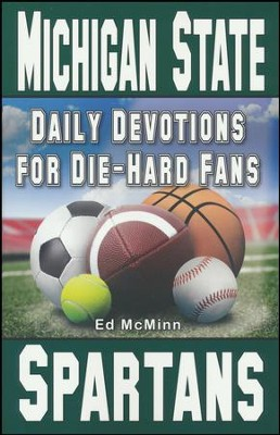 Daily Devotions for Die-Hard Fans Michigan State Spartans  -     By: Ed McMinn