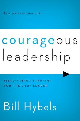 Courageous Leadership - eBook  -     By: Bill Hybels