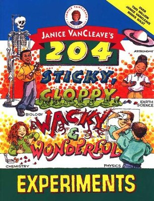 Sticky, Gloppy, Wacky, and Wonderful Experiments   -     By: Janice VanCleave