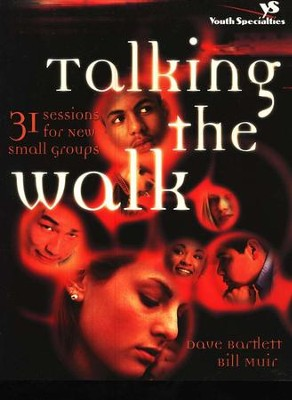 Talking the Walk   -     By: Dave Bartlett, Bill Muir
