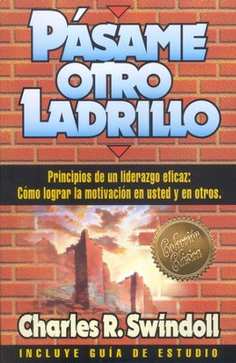 Pasame Otro Ladrillo  (Hand Me Another Brick)  -     By: Charles R. Swindoll