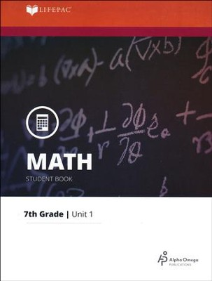 Grade 7 Math LIFEPAC 1: Integers (Updated Edition)       -