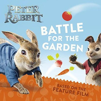 Battle for the Garden  -     By: Beatrix Potter