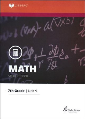 Grade 7 Math LIFEPAC 9: Data, Statistics, and Graphs (Updated Edition)  -