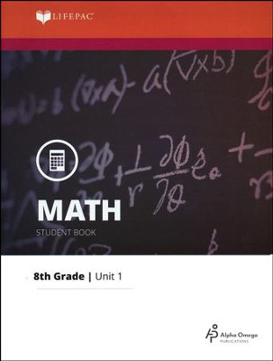 Grade 8 Math LIFEPAC 1: The Real Number System (Updated Ed.)   -