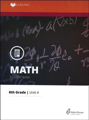 Grade 8 Math LIFEPAC 4: Proportional Reasoning  (Updated Edition)  -