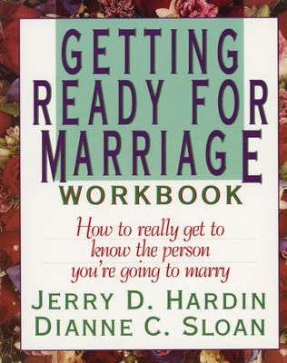 Getting Ready for Marriage Workbook   -     By: Jerry Hardin, Dianne Sloan