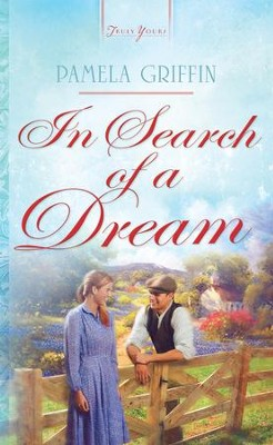In Search of a Dream - eBook  -     By: Pamela Griffin