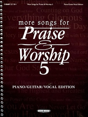 More Songs for Praise & Worship 5 (Piano/Guitar/Vocal Edition)  -