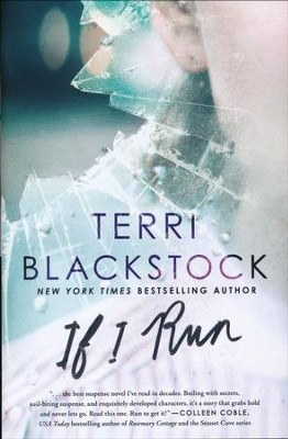 If I Run, hardcover  -     By: Terri Blackstock