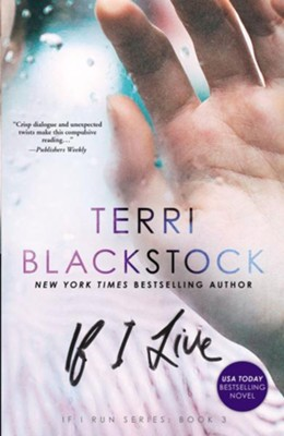 If I Live, Hardcover  -     By: Terri Blackstock