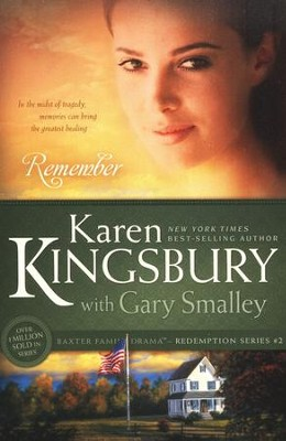 Remember, Redemption Series #2   -     By: Karen Kingsbury, Dr. Gary Smalley