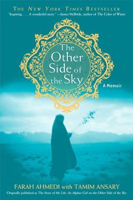 The Other Side of the Sky: A Memoir - eBook  -     By: Farah Ahmedi, Tamim Ansary