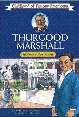 Thurgood Marshall - eBook  -     By: Montrew Dunham     Illustrated By: Meryl Henderson