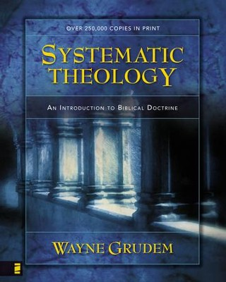 Systematic Theology: An Introduction to Biblical Doctrine - eBook  -     By: Wayne Grudem