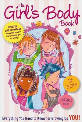 The Girls Body Book: Everything You Need to Know for Growing Up YOU  -     By: Kelli Dunham     Illustrated By: Laura Tallardy