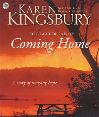 Coming Home     -     By: Karen Kingsbury