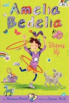 #5: Amelia Bedelia Shapes Up  -     By: Herman Parish, Lynne Avril