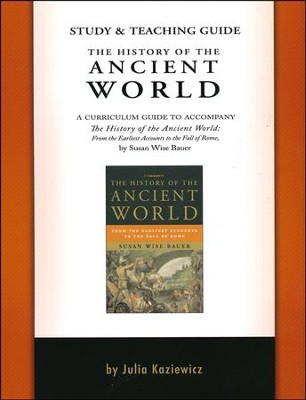 The History of the Ancient World--Study & Teaching Guide  -     By: Julia Kaziewicz