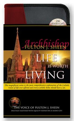 Life Is Worth Living   -     By: Archbishop Fulton J. Sheen