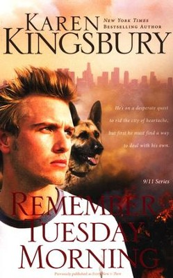 Remember Tuesday Morning, 911 Series #3  - Slightly Imperfect  -     By: Karen Kingsbury
