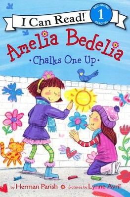 Amelia Bedelia Chalks One Up  -     By: Herman Parish, Lynne Avril