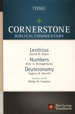 Leviticus, Numbers, Deuteronomy: NLT Cornerstone Biblical Commentary  -     By: David Baker, Dale A. Brueggemann, Eugene H. Merrill