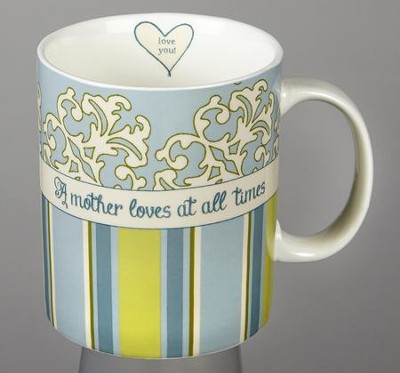 A Mother Loves At All Times Mug, Blue  -     By: Terri Conrad