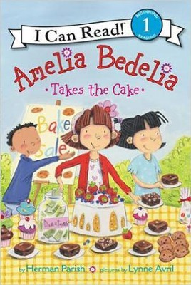 Amelia Bedelia Takes the Cake  -     By: Herman Parish