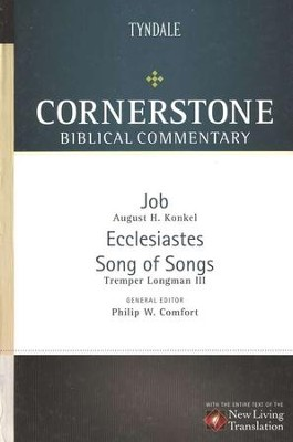 Job, Ecclesiastes, Song of Songs: NLT Cornerstone Biblical Commentary  -     By: Tremper Longman III, Arthur H. Konkel