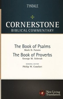 The Books of Psalms and Proverbs   -     By: Mark D. Futato, George M. Schwab