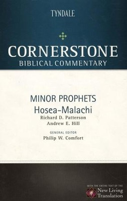 Minor Prophets: Hosea-Malachi - NLT Cornerstone Biblical Commentary  -     By: Richard D. Patterson, Andrew E. Hill